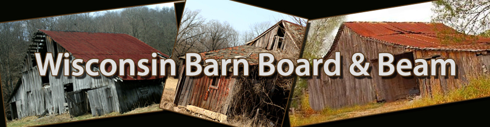 Wisconsin Barn Board and Beam